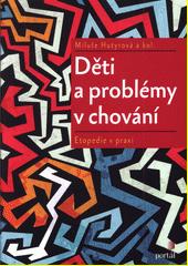 Děti a problémy v chování : etopedie v praxi  (odkaz v elektronickém katalogu)