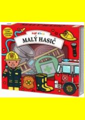 Pojď si hrát : malý hasič  (odkaz v elektronickém katalogu)