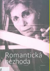 Romantická nezhoda  (odkaz v elektronickém katalogu)
