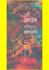 Elegie = Elegies  (odkaz v elektronickém katalogu)