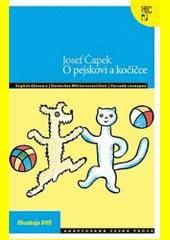 O pejskovi a kočičce  (odkaz v elektronickém katalogu)
