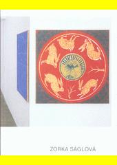Zorka Ságlová  (odkaz v elektronickém katalogu)