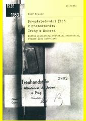 Pronásledování Židů v Protektorátu Čechy a Morava : místní iniciativy, centrální rozhodnutí, reakce Židů 1939-1945  (odkaz v elektronickém katalogu)