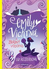 Emily Vichrná a zrádný vodopád  (odkaz v elektronickém katalogu)