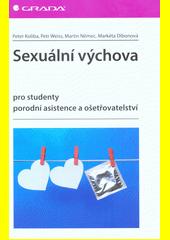 Sexuální výchova pro studenty porodní asistence a ošetřovatelství  (odkaz v elektronickém katalogu)