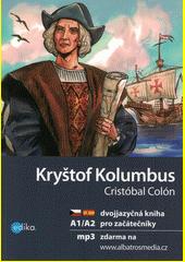 Kryštof Kolumbus : objevení Nového světa = Cristóbal Colón : el descubrimiento del Nuevo mundo  (odkaz v elektronickém katalogu)