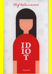 Idiot  (odkaz v elektronickém katalogu)