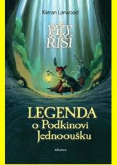 Legenda o Podkinovi Jednooušku  (odkaz v elektronickém katalogu)