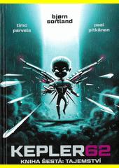 Kepler62. Kniha šestá, Tajemství  (odkaz v elektronickém katalogu)