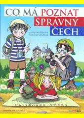 Co má poznat správný Čech  (odkaz v elektronickém katalogu)