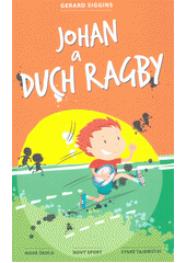 Johan a duch ragby  (odkaz v elektronickém katalogu)