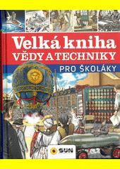Věda a technika : encyklopedie  (odkaz v elektronickém katalogu)