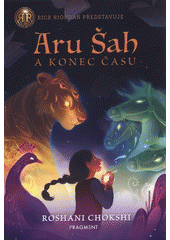 Aru Šah a konec času  (odkaz v elektronickém katalogu)