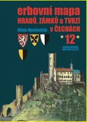 Erbovní mapa hradů, zámků a tvrzí v Čechách. (12)  (odkaz v elektronickém katalogu)