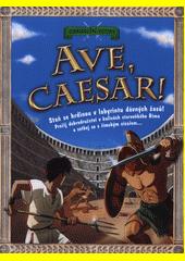 Ave, Caesar!  (odkaz v elektronickém katalogu)