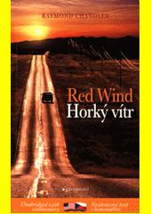 Red wind = Horký vítr  (odkaz v elektronickém katalogu)