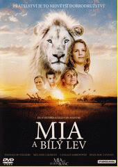 Mia a bílý lev (odkaz v elektronickém katalogu)