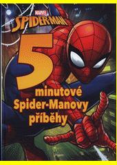 5minutové Spider-Manovy příběhy  (odkaz v elektronickém katalogu)