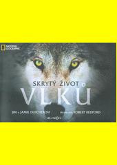 Skrytý život vlků  (odkaz v elektronickém katalogu)