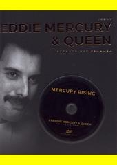 Freddie Mercury & Queen : excentrický fenomén  (odkaz v elektronickém katalogu)