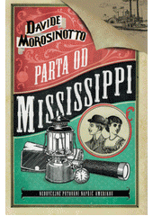 Parta od Mississippi  (odkaz v elektronickém katalogu)