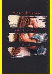 Věřit znovu : román  (odkaz v elektronickém katalogu)