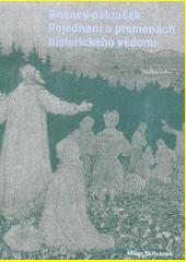 Růžový palouček : pojednání o proměnách historického vědomí  (odkaz v elektronickém katalogu)