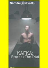 Kafka: Proces - The trial  (odkaz v elektronickém katalogu)