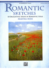Romantic sketches. 2 (odkaz v elektronickém katalogu)