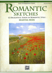 Romantic sketches. 1 (odkaz v elektronickém katalogu)