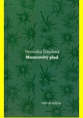Mezerovitý plod  (odkaz v elektronickém katalogu)