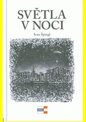 Světla v noci  (odkaz v elektronickém katalogu)