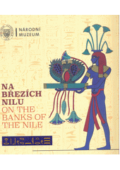 Na březích Nilu = On the banks of the Nile  (odkaz v elektronickém katalogu)