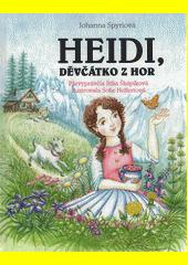 Heidi, děvčátko z hor  (odkaz v elektronickém katalogu)