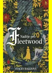 Naděje pro Fleetwood  (odkaz v elektronickém katalogu)