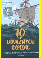 10 odvážných expedic  (odkaz v elektronickém katalogu)
