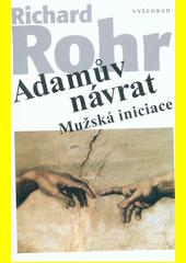 Adamův návrat : mužská iniciace  (odkaz v elektronickém katalogu)