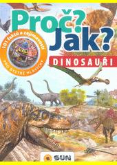101 faktů a zajímavostí pro bystré holky a kluky. Dinosauři  (odkaz v elektronickém katalogu)