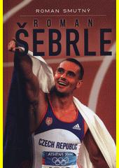 Roman Šebrle  (odkaz v elektronickém katalogu)