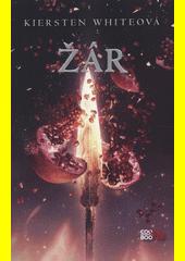 Žár : dobyvatelská sága #3  (odkaz v elektronickém katalogu)