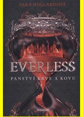 Everless : panství krve a kovu  (odkaz v elektronickém katalogu)