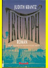 Triumph : Roman  (odkaz v elektronickém katalogu)