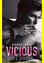 Vicious : divoká láska  (odkaz v elektronickém katalogu)