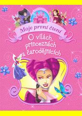 O vílách, princeznách a čarodějnicích  (odkaz v elektronickém katalogu)