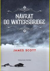 Návrat do Watersbridge  (odkaz v elektronickém katalogu)