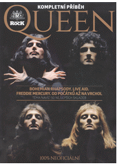 Queen : kompletní příběh (odkaz v elektronickém katalogu)