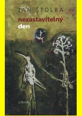 Nezastavitelný den : román  (odkaz v elektronickém katalogu)
