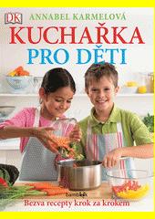 Kuchařka pro děti  (odkaz v elektronickém katalogu)