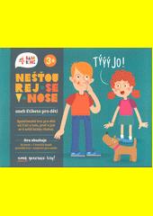Nešťourej se v nose aneb etiketa pro děti : společenská hra pro děti od 3 let o tom, proč a jak se k sobě hezky chovat (odkaz v elektronickém katalogu)