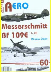 Messerschmitt Bf 109E-1 a Bf 109E-3  (odkaz v elektronickém katalogu)